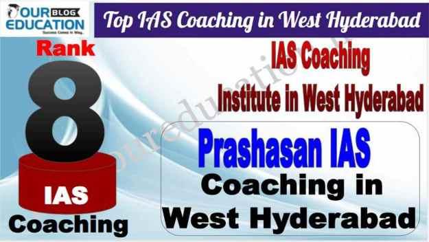 Best Institute for IAS Exam in West Hyderabad