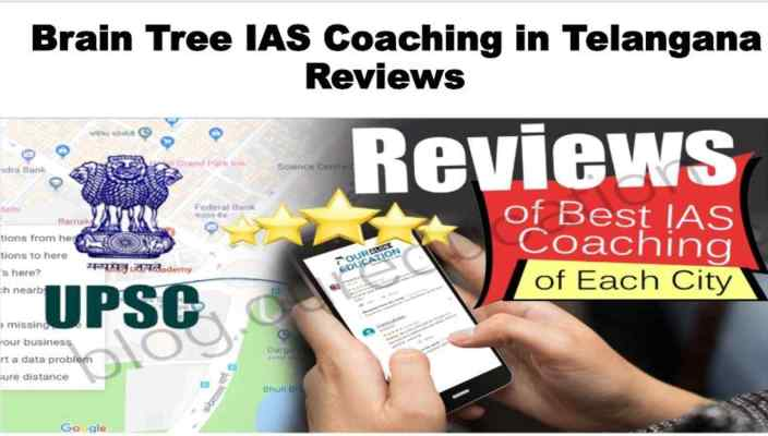 Brain Tree IAS Coaching in Telangana Review