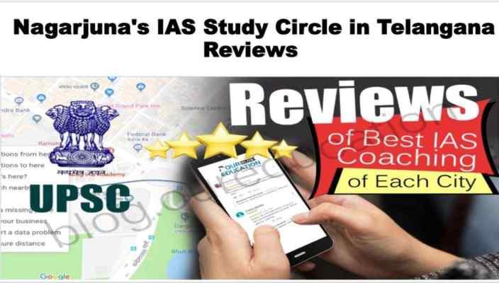 Nagarjuna's IAS Study Circle in Telangana Review