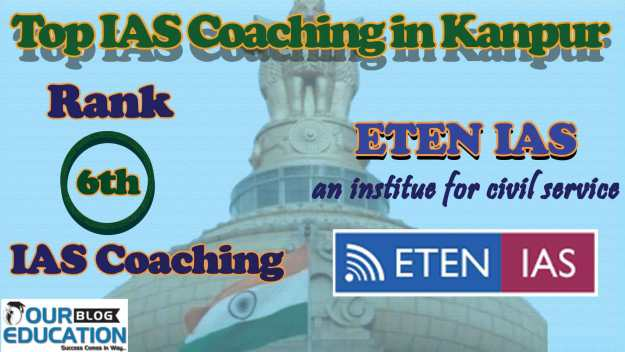 List of Best IAS Coaching in Kanpur