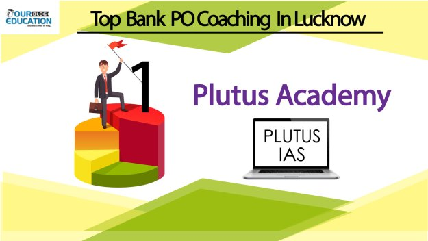 Plutus Academy Top Bank PO Coaching in Lucknow