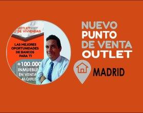 Más presencia Outlet de Viviendas en Madrid