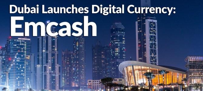 Emcash: la criptovaluta ufficiale dell'Emirato di Dubai