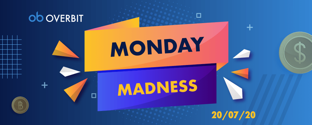 Monday Madness: 20th July 2020