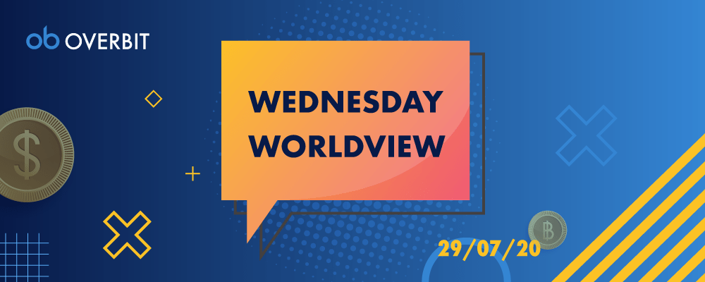 Wednesday Worldview: 29th July 2020