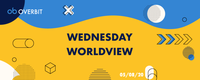 Wednesday Worldview: 5th Aug, 2020