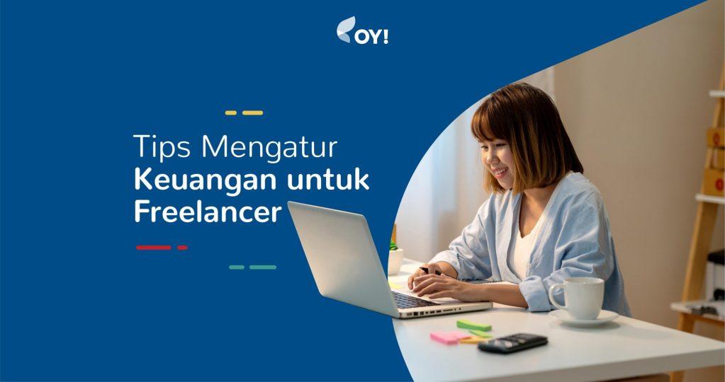 Tips mengatur keuangan untuk freelancer