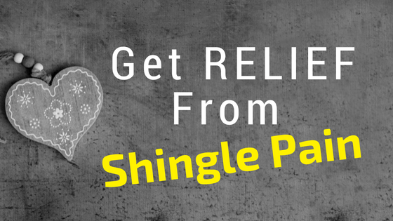 Get Relief From Shingles Pain