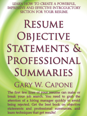 Resume Objective Statements and Professional Summaries