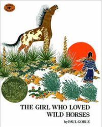 The Girl that Loved Wild Horse by Paul Globe