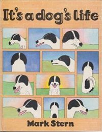 It's a Dog's Life by Mark Stern