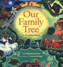 Our Family Tree, An Evolution Story by Lisa Westberg Peters