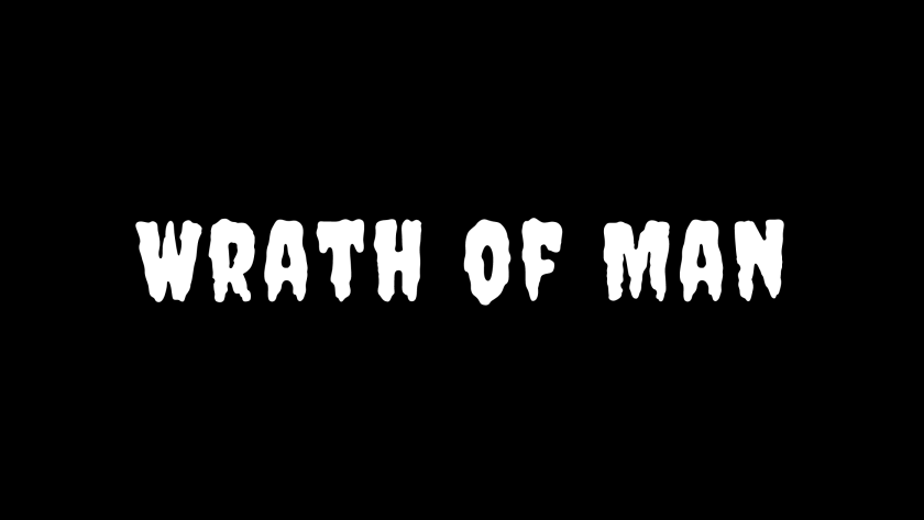 Wrath of Man