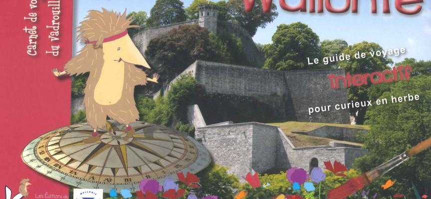 Un carnet pour découvrir la Wallonie avec les enfants.