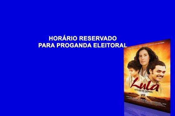 Horario reservado para filme do Lula