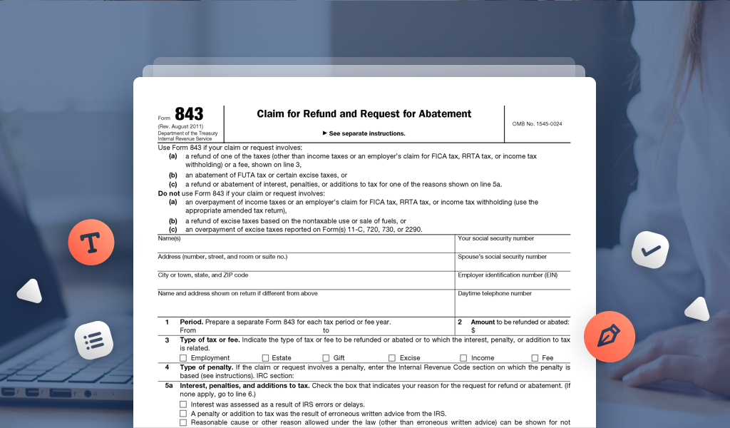 Get Your Tax Refund Faster By Filing Irs Form 843