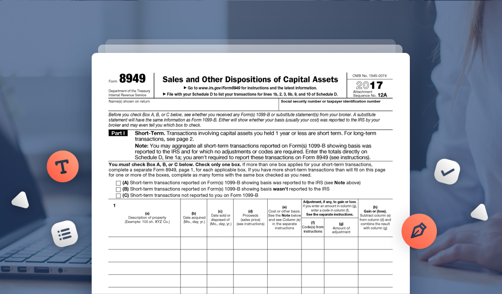File Irs Form 8949 To Report Your Capital Gains Or Losses