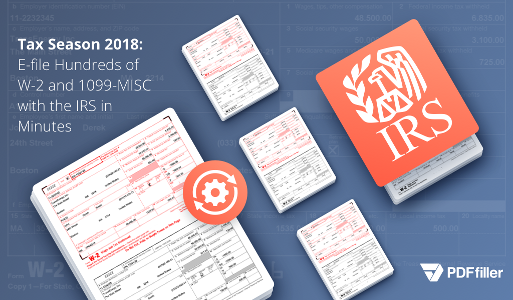 How To File Your 2018 W 2 And 1099 Misc Forms With The Irs Online