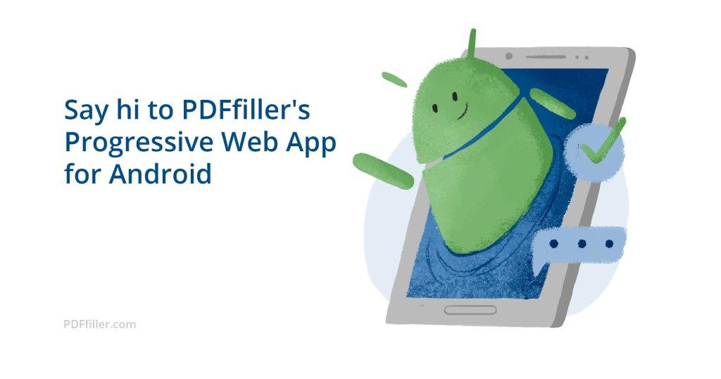 PDFfiller Progressive web app