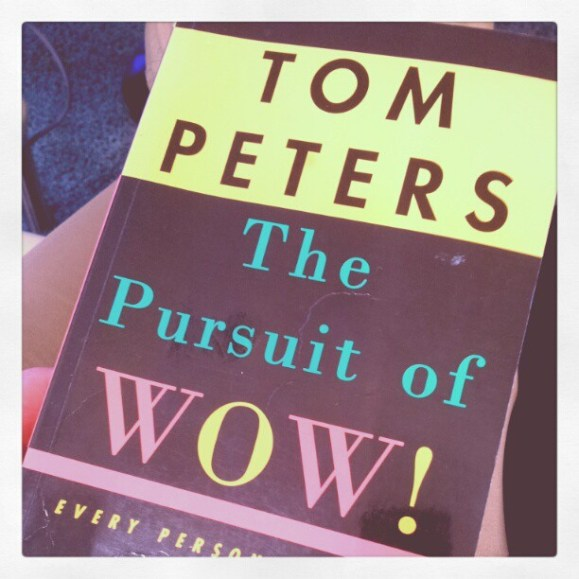 "Oldie, but ""The pursuit of WOW!"" is my analog reading for this week."