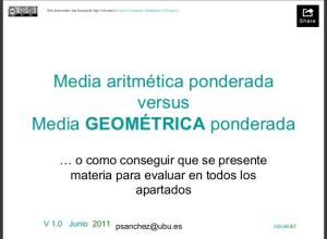 media Geometrica versus ponderada