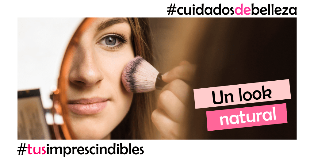 Consigue un look natural en tres sencillos pasos
