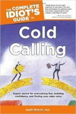 The Complete Idiot's Guide to Cold Calling Author: Keith Rosen
