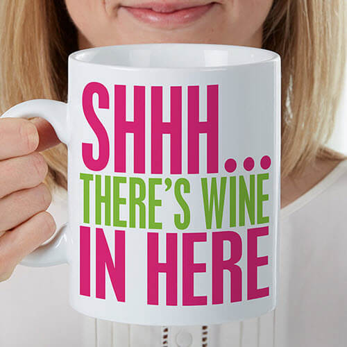 There's Wine In Here Mug