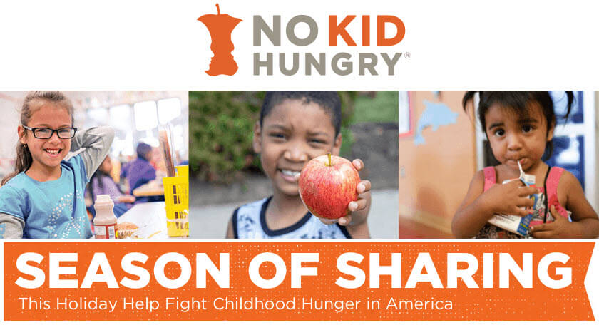 No Kid Hungry - Season of Sharing