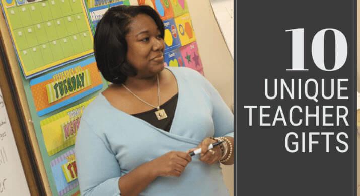 Unique Teacher Gift Ideas