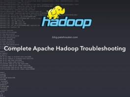 Complete Apache Hadoop Troubleshooting