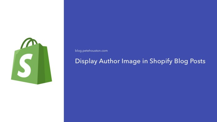 Display Shopify Author Image in Blog Posts