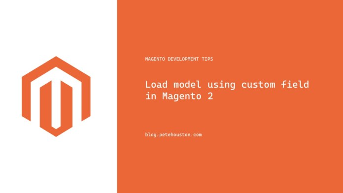 Load model using custom field in Magento 2