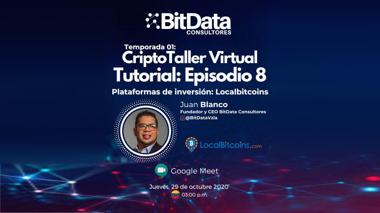 CriptoTaller Virtual T0utorial Episodio 8 plataformas de inversión LocalBitcoins
