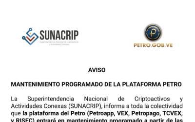 SUNACRIP anuncia mantenimiento programado de la plataforma tecnológica del Petro