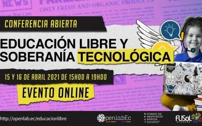 «Educación Libre y Soberanía Tecnológica», 10 charlas 6 países. Abril 16