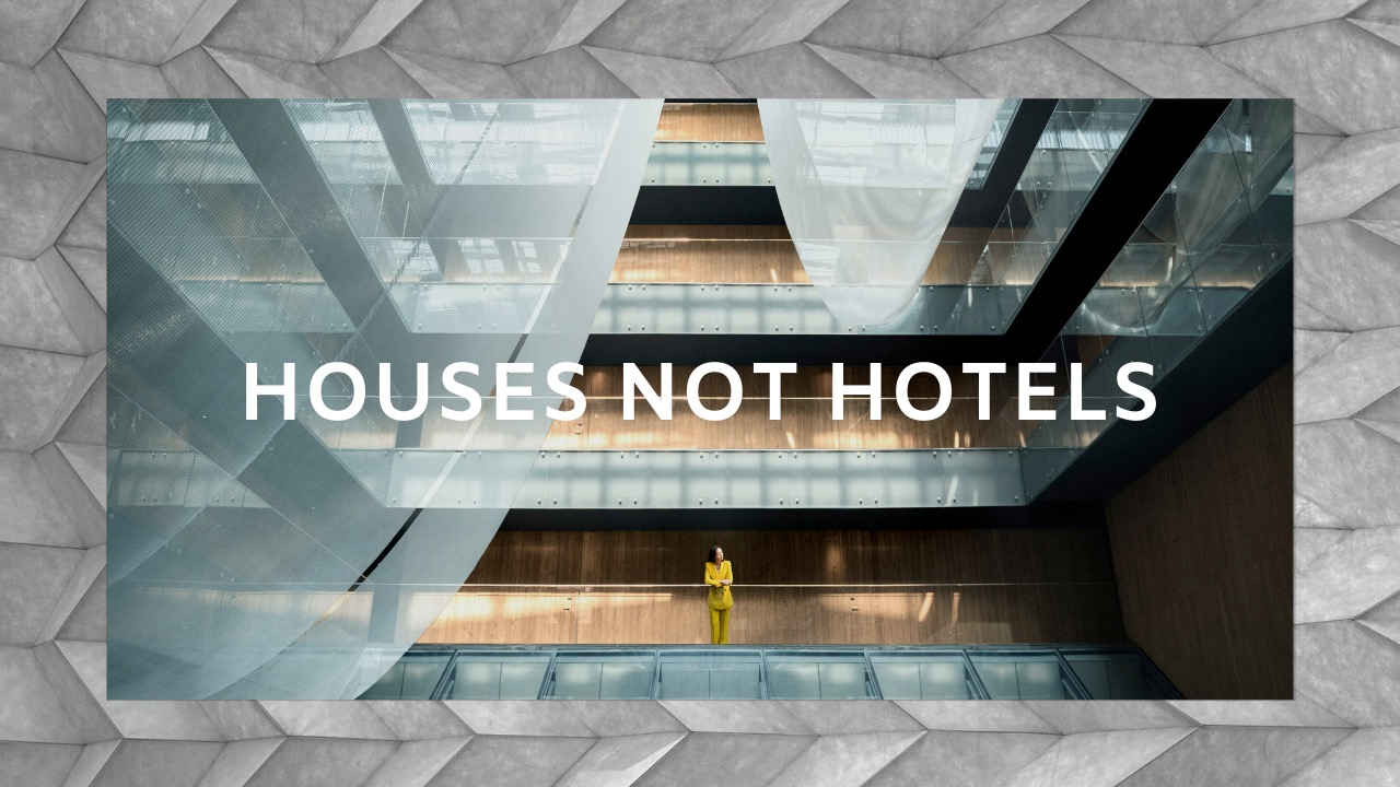 Houses Not Hotels: Stories of The House Collective