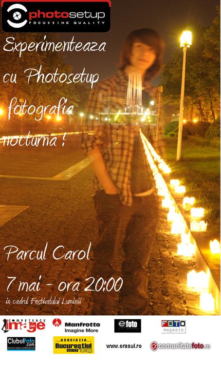 2011 Photosetup te invita sa experimentezi fotografia nocturna, Bucuresti