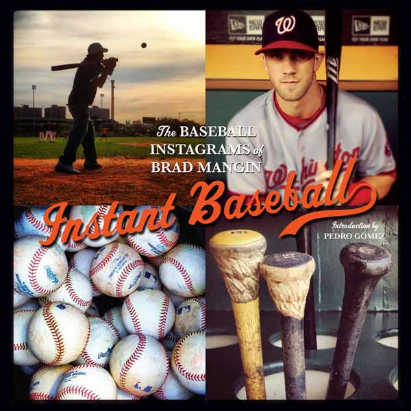 Instagramming the Glory of Baseball: Brad Mangin's Book, Instant Baseball
