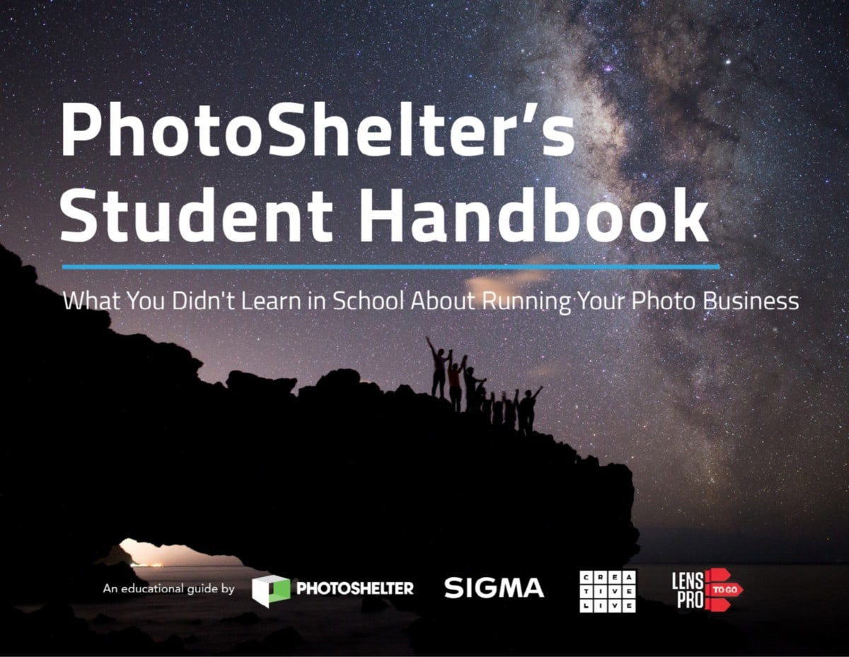 PhotoShelter's Student Handbook: What You Didn't Learn in School About Your Photo Business