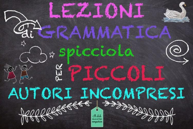 Lezioni di grammatica spicciola