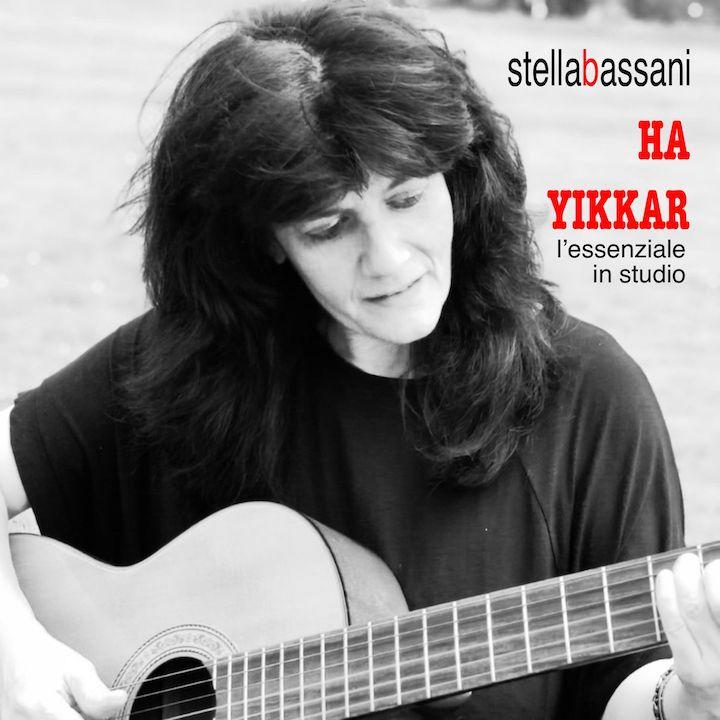 Esce « Ha Yikkar », il secondo album di Stella Bassani