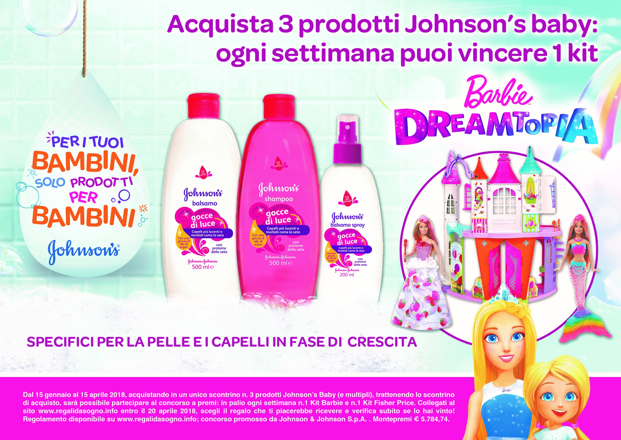 Vinci Barbie Dreamtopia con i prodotti Johnson's Baby