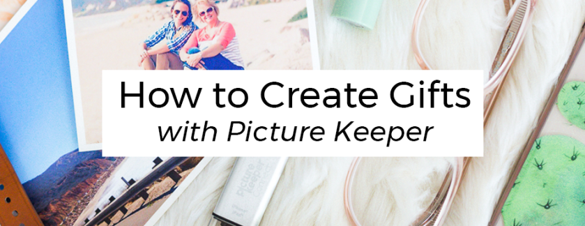 How to Create Gifts with Picture Keeper