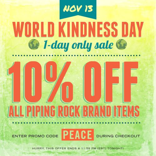 Piping Rock - The Pipe Line - World Kindness Day 1-Day Sale