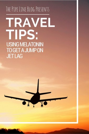 Piping Rock - The Pipe Line - How to Use Melatonin to Help With Jet Lag