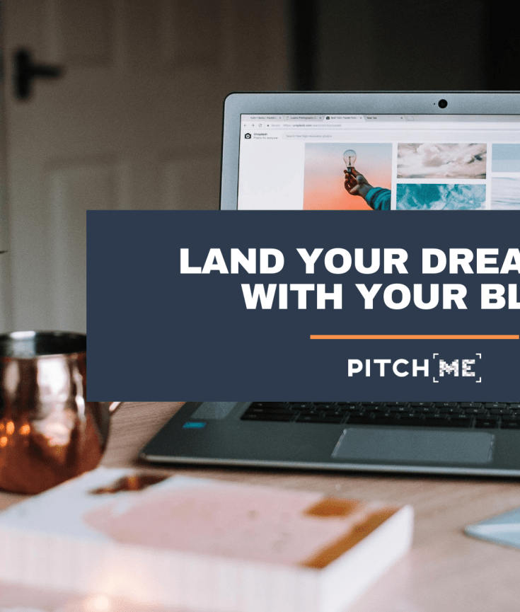 Land your dream job with your blog