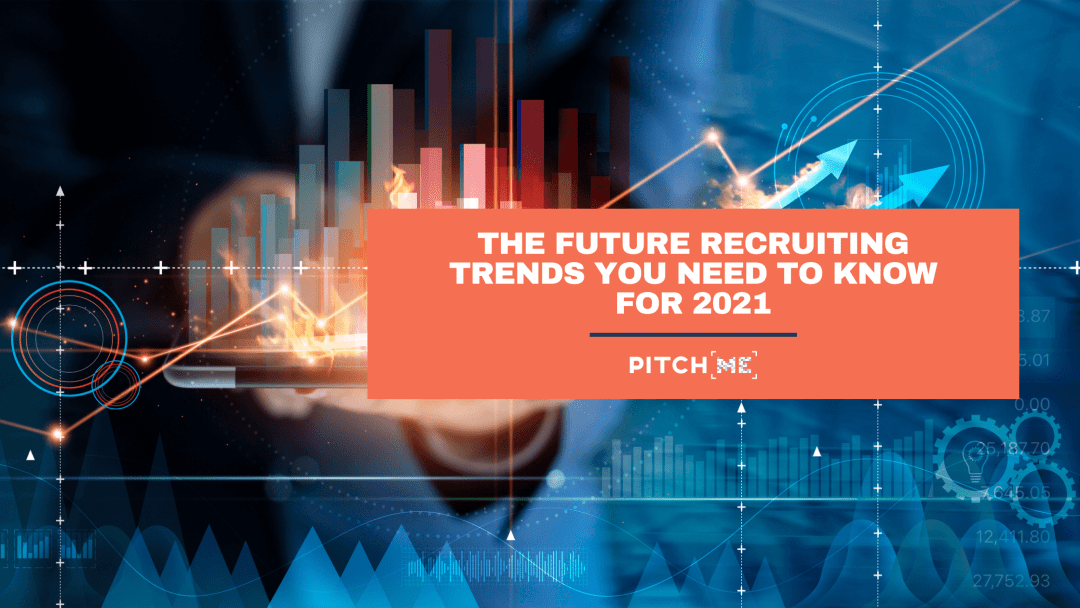 future recruiting trends 2021