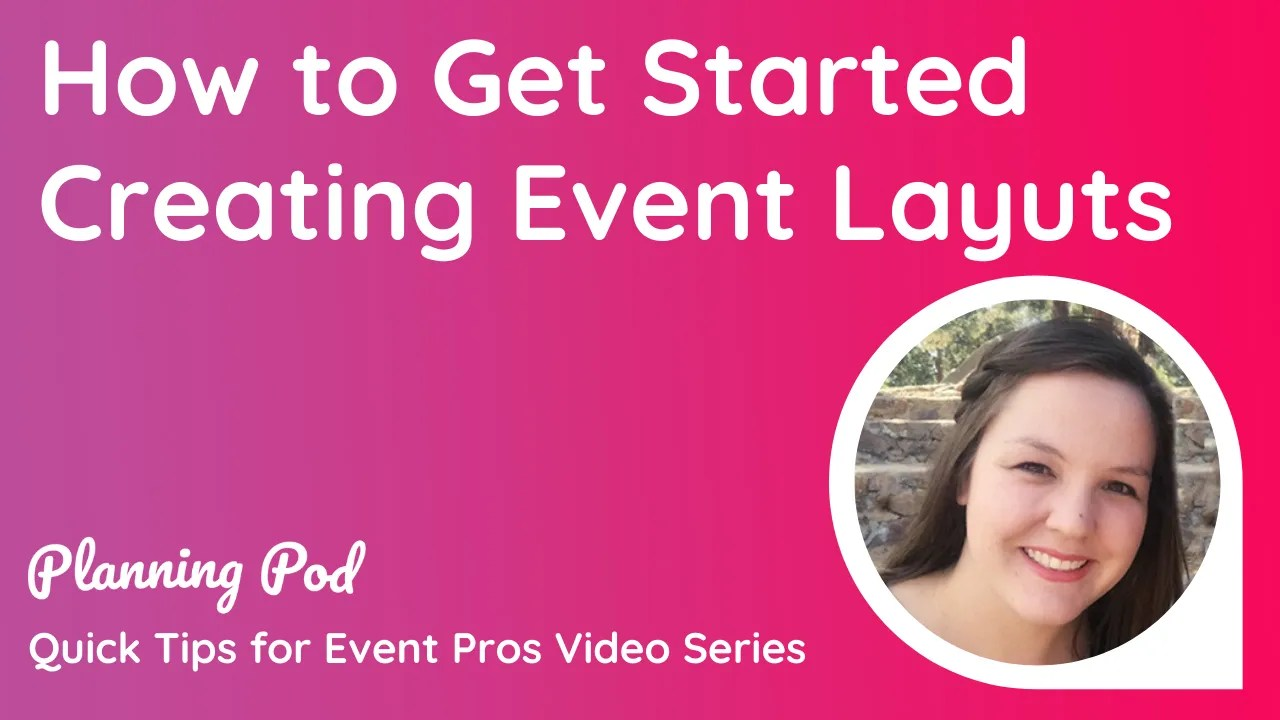 Getting Started Creating Event Layouts