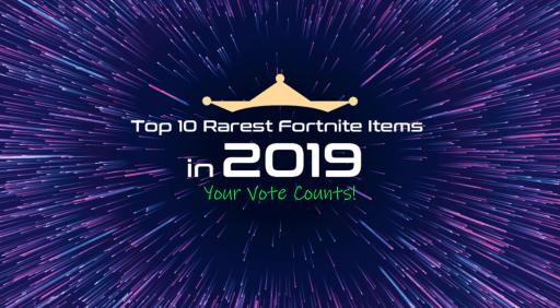rarest fortnite items 2019
